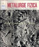 Cumpara ieftin Metalurgie Fizica - St. Mantea N. Geru, T. Dulamita, M. Radulescu
