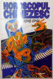 HOROSCOPUL CHINEZESC , O PRIVIRE IN VIITOR de XING SHU , 2000