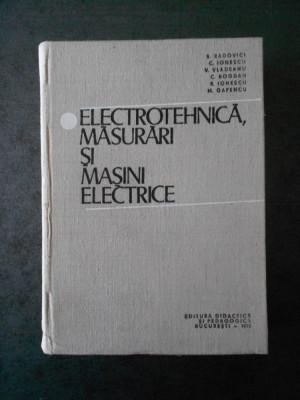 B. RADOVICI - ELECTROTEHNICA, MASURARI SI MASINI ELECTRICE foto