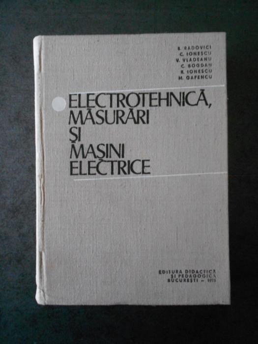 B. RADOVICI - ELECTROTEHNICA, MASURARI SI MASINI ELECTRICE