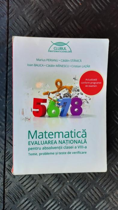 MATEMATICA CLASA A VIII A EVALUARE NATIONALA PERIANU ,STANICA ,LAZAR,BALICA