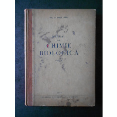 SIMION OERIU - MANUAL DE CHIMIE BIOLOGICA volumul 2 (1956)