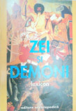 LEXICON DE ZEI SI DEMONI-MANFRED LURKER 1999