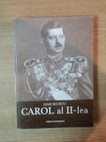 ISTORIA ROMANILOR IN TIMPUL CELOR PATRU REGI ( 1866 - 1947 ) , VOL. III CAROL AL II - LEA de IOAN SCURTU , Bucuresti 2001