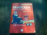 FRANCEZA FARA PROFESOR - GAELLE GRAHAM (CONTINE 2 CD-URI AUDIO)
