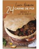 24 de retete. Carne de pui | Laura Adamache