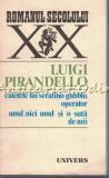 Cumpara ieftin Caietele Lui Serafino Gubbio Unul, Nici Unul Si O Suta De Mii - Luigi Pirandello