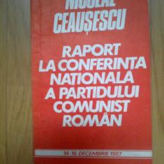 d2 Raport la conferinta nationala a partidului comunist roman - N. Ceausescu