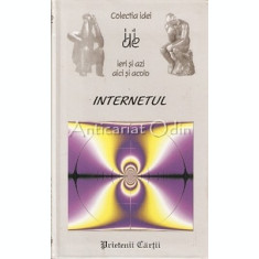 Internetul - Jacques Henno - Prietenii Cartii