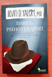 Darul psihoterapiei. Editura Vellant, 2011 - Irvin D. Yalom