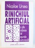 RINICHIUL ARTIFICIAL SI ALTE MIJLOACE DE EPURATIE EXTRARENALA de NICOLAE URSEA , 1997
