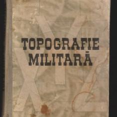 C8719 TOPOGRAFIE MILITARA - DRAGOMIR VASILE