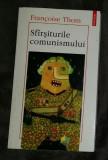 Sfarsiturile comunismului  / Francoise Thom