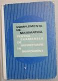Complemente de matematica pentru examenele de definitivare invatamant