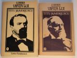 Z. Ornea - Viața lui Titu Maiorescu (2 volume)