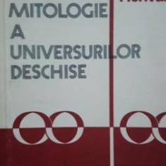 Noua mitologie a universurilor deschise-Mircea Herivan