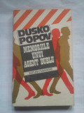 (C402) DUSKO POPOV - MEMORIILE UNUI AGENT DUBLU