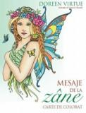Mesaje de la zane. Carte de colorat/Doreen Virtue