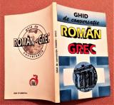 Ghid De Conversatie Roman-Grec  - Socratis Cotolulis, Alta editura