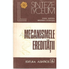 Mecanismele Ereditatii - Teofil Craciun, Minodora Patrascu