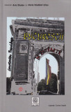 Bucurestii de altadata -vol. 4 (1910-1918) - Constantin Bacalbasa -text integral, Albatros, 2007
