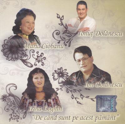 CD populara: Maria Ciobanu, Irina Loghin, Ion si Ionut Dolanescu (2009,original) foto