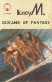 Caseta Boney M. – Oceans Of Fantasy, originala