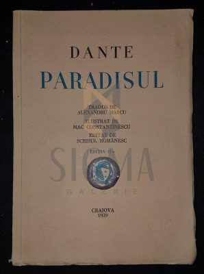 MARCU ALEXANDRU (traducere) - DANTE ALIGHERI, PARADISUL (Ilustratii de MAC CONSTANTINESCU), 1932, Craiova foto