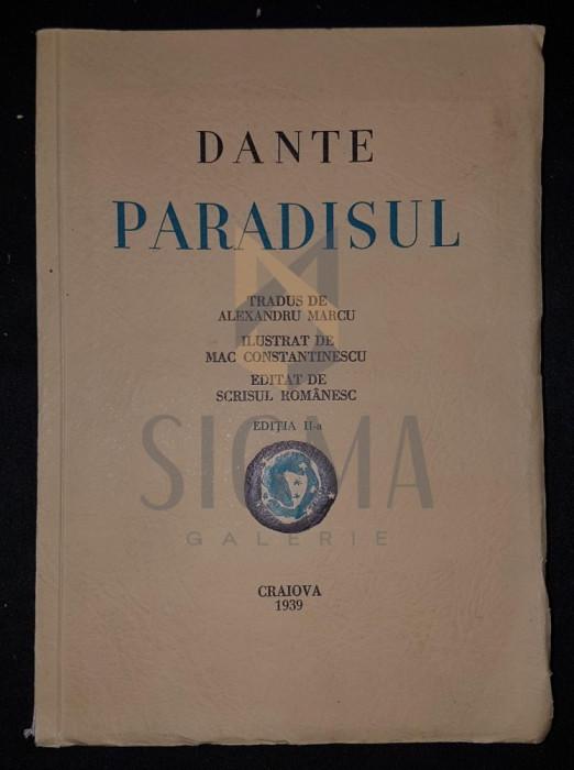 MARCU ALEXANDRU (traducere) - DANTE ALIGHERI, PARADISUL (Ilustratii de MAC CONSTANTINESCU), 1932, Craiova