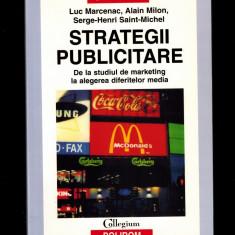 Luc Marcenac- Strategii publicitare, de la studiul d marketing la alegerea media