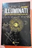 Illuminati. Societatea secreta care a deturnat intreaga lume - Jim Marrs, Alta editura, 2018