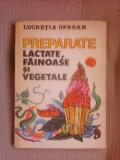 Preparate lactate fainoase si vegetale - LUCRETIA OPREAN