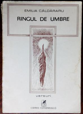 EMILIA CALDARARU - RINGUL DE UMBRE (VERSURI, 1982) [DESENE DE TRAIAN FILIP] foto