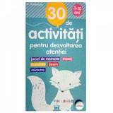 30 De Activitati Pentru Dezvoltarea Atentiei, Gilles Diederichs