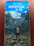 AVENTURA H 75 - IONEL COMAN