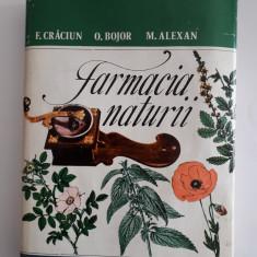 Farmacia naturii - F. Craciun, ... / R4P3S, Alta editura