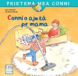 """Conni o ajuta pe mama""- Liane Schneider"