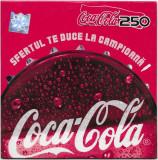 CD Coca Cola 250-Sfertul Te Duce La Campioana, original, cat music