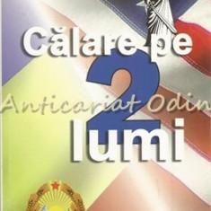 Calare Pe Doua Lumi - Teodor Gherasim