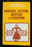 Mihail M. Robea - Proverbe, zicători, ghicitori și strigături (ed. rev.)