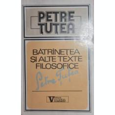 BATRANETEA SI ALTE SCRIERI FILOSOFICE - PETRE TUTEA