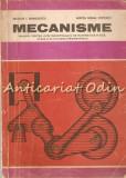 Mecanisme. Manual Pentru Licee - Nicolae I. Manolescu, Mircea Mihail Popovici, Nicolae Manolescu
