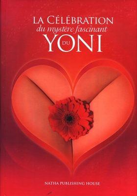 Celebrarea Misterului Fascinant al YONI-ului foto