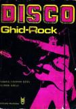 Disco ghid rock - de DANIELA CARAMAN FOTEA, FLORIAN LUNGU