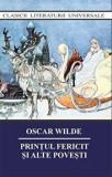 Cumpara ieftin Printul fericit si alte povesti/Oscar Wilde, Cartex 2000