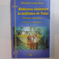 RIDICAREA CASATORIEI LA NIVEL DE TAINA de ARSENIE BOCA