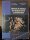 ANESTEZIA IN CHIRURGIA ORO-MAXILO-FACIALA SI STOMATOLOGIE-NICOLAE GANUTA, ION CANAVEA, ADI A. GARFUNKEL, AL. BUC