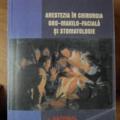 ANESTEZIA IN CHIRURGIA ORO-MAXILO-FACIALA SI STOMATOLOGIE - NICOLAE GANUTA, ION