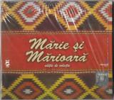 CD Mărie Și Mărioară (Ediție De Colecție): Maria Tanase, Ion Dolanescu