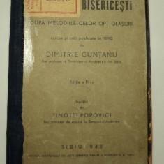 Cantarile bisericesti dupa melodiile celor opt glasuri, Dimitrie Popovici, 1943